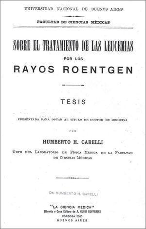 Tesis «El tratamiento de la leucemia con rayos Roentgen»13.