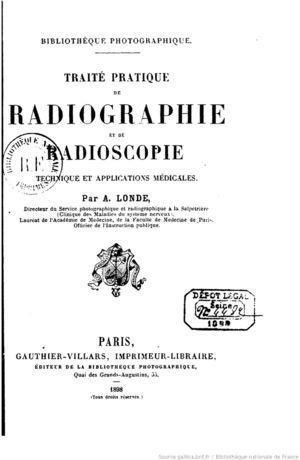 """""""Traité practique de radiographie et de radioscopie"""" (Albert Londe, 1898)."""