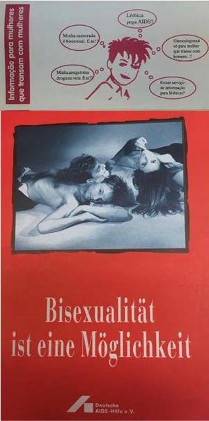 Folletos dirigidos a subjetividades específicas de la comunidad LGBT+, con información para mujeres lesbianas (Brasil) y personas bisexuales (Alemania).