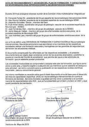 Acta de reconocimiento y asunción del plan de formación y capacitación en Neurorradiología Intervencionista-Neurointervencionismo firmada el pasado 25 de mayo del 2015.