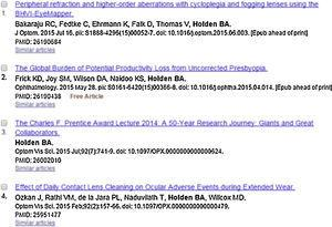 Extract of the list of most recent papers authored by Professor Brian A. Holden as retrieved on July 28th from Pubmed-Medline database.