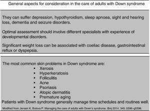 General aspects for consideration in the care of adults with Down syndrome.