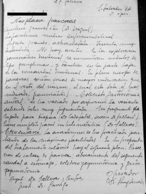 "Surgical report from 27 February 1946; surgeon Dr. Puig-Sureda: ""General anesthesia with ether (Dr. Miguel). Supraumbilical midline laparotomy. Large, chocolate-colored liver. Very distended gallbladder. No ascites. Upon exploration of the pancreas and duodenum, lymph node-type nodules are found, and also at the lower part of the duodenal concavity. In the body of the pancreas, there are areas with greater induration than the surrounding tissue, and there are signs of pancreatitis throughout. Cholecystogastrostomy. The gallbladder has been emptied with suction, producing very dark bile. One liver fragment is taken for biopsy (Dr. Cadafalch, Dr. Gallart's department). Complete closure of the wall with metallic thread (Dr. Salleras). Comments. The anastomosis was carried out as simply as possible. Proposed further treatment includes the following plan: resection of the head of the pancreas; anastomosis of the caudal segment to the stomach; choledocho-jejunostomy and gastrojejunostomy.""."