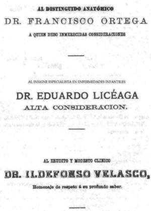 Dedication of the inaugural thesis of Mariano Herrera and Jayme to Dr. Eduardo Liceaga, a distinguished specialist in childhood diseases, 1881.15